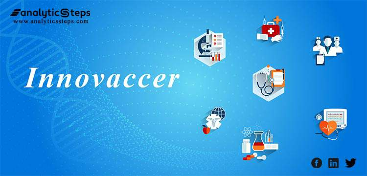 Healthcare startup, Innnovaccer, to Pursue $70 Mn from Tiger Global, Mubadala and Steadview Capital title banner