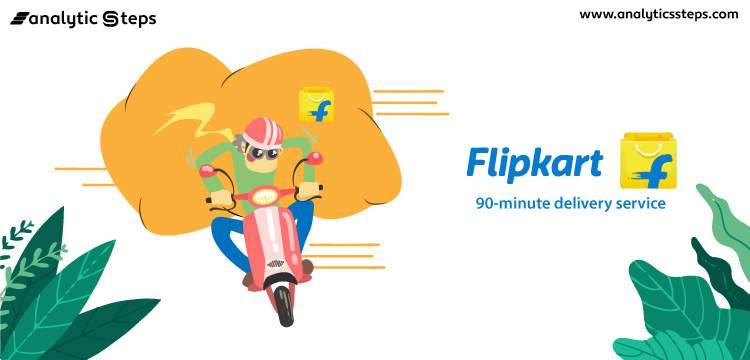 Flipkart introduces 90-minute delivery service title banner
