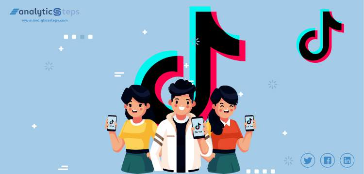 How is Artificial Intelligence (AI) Making TikTok Tick? title banner
