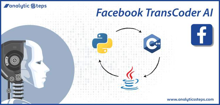 What is Facebook's TransCoder AI? title banner