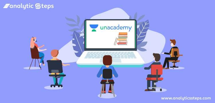 The Success Story of Unacademy title banner